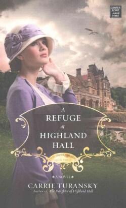 A Refuge at Highland Hall (Hardcover)