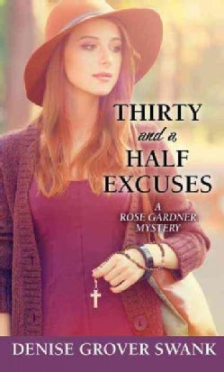 Thirty and a Half Excuses (Hardcover)