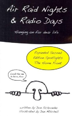 Air Raid Nights & Radio Days (Paperback)