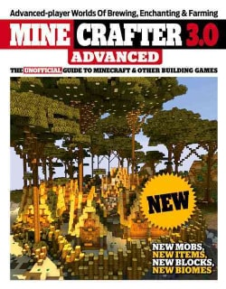 Master Builder 3.0 Advanced: Minecraft Secrets and Strategies from the Game's Best Players (Paperback)