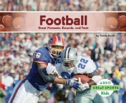 Football: Great Moments, Records, and Facts (Hardcover)
