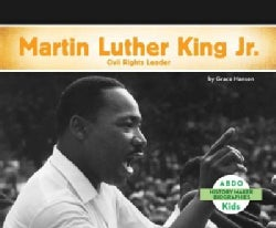 Martin Luther King Jr.: Civil Rights Leader (Hardcover)
