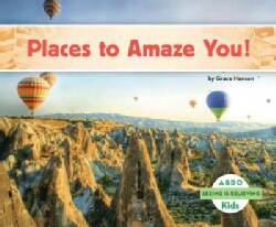 Places to Amaze You! (Hardcover)