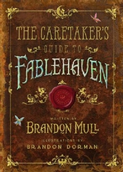 The Caretaker's Guide to Fablehaven (Hardcover)