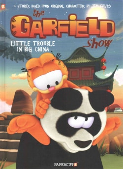 The Garfield Show 4: Little Trouble in Big China (Hardcover)