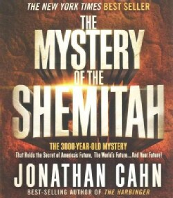 The Mystery of the Shemitah: The 3,000-Year-Old Mystery That Holds the Secret of America's Future, the World's Fut... (CD-Audio)