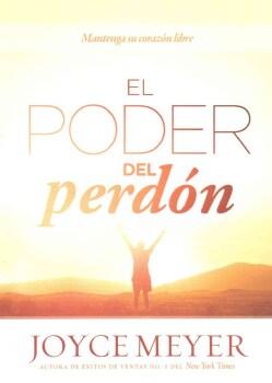 El Poder del perdon / The Power of Forgiveness (Paperback)