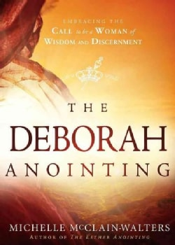 The Deborah Anointing (Paperback)
