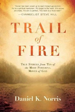 Trail of Fire (Paperback)