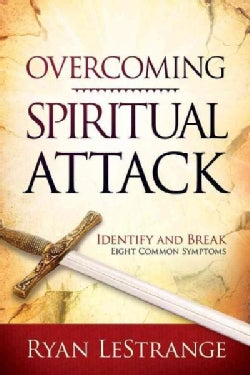 Overcoming Spiritual Attack: Identify and Break Eight Common Symptoms (Paperback)