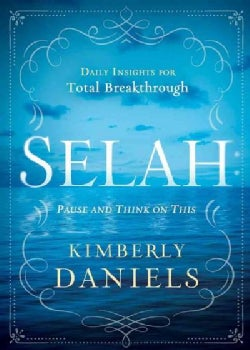 Selah: Pause and Think on This (Hardcover)