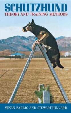 Schutzhund: Theory and Training Methods (Paperback)