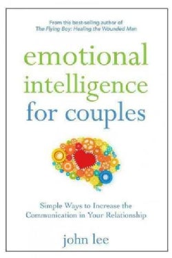 Emotional Intelligence for Couples: Simple Ways to Increase the Communication in Your Relationship (Hardcover)
