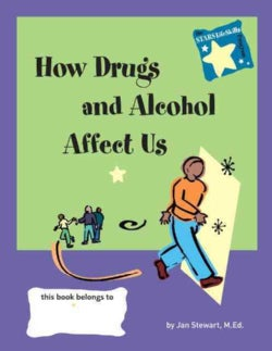 Knowing How Drugs and Alcohol Affect Our Lives (Hardcover)