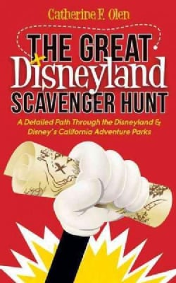 The Great Disneyland Scavenger Hunt: A Detailed Path Throughout the Disneyland and Disney's California Adventure ... (Paperback)