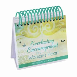 Everlasting Encouragement for a Woman's Heart Perpetual Calendar: 365 Inspirational Thoughts (Hardcover)