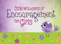 Little Whispers of Encouragement for Girls (Paperback)