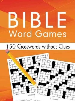 Bible Word Games: 150 Crosswords Without Clues (Paperback)