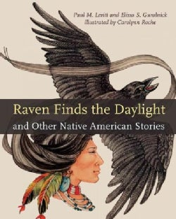 Raven Finds the Daylight and Other Native American Stories (Paperback)