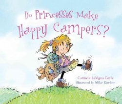 Do Princesses Make Happy Campers? (Hardcover)