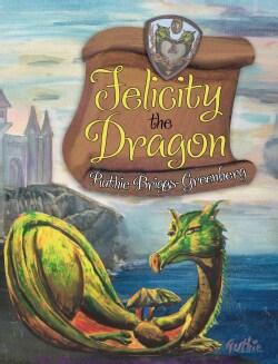 Felicity the Dragon (Hardcover)
