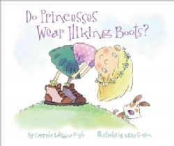 Do Princesses Wear Hiking Boots? (Board book)