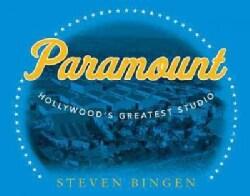 Paramount: Hollywood's Greatest Studio (Hardcover)