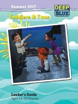 Deep Blue Toddlers & Twos, Summer 2017 (Paperback)