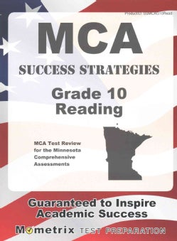 MCA Success Strategies Grade 10 Reading: MCA Test Review for the Minnesota Comprehensive Assessments (Paperback)