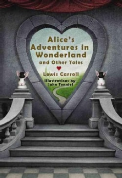Alice's Adventures in Wonderland and Other Tales (Hardcover)