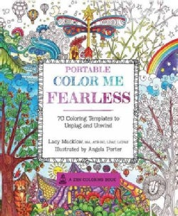 Portable Color Me Fearless: 70 Coloring Templates to Boost Strength and Courage (Paperback)