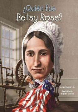 Quien fue Betsy Ross?/ Who was Betsy Ross? (Paperback)
