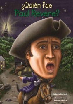 Quien fue Paul Revere? / Who was Paul Revere? (Paperback)