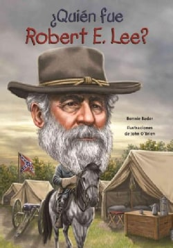 Quien fue Robert E. Lee?/ Who was Robert E. Lee? (Paperback)