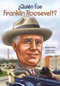 Quien fue Franklin Roosevelt?/ Who was Franklin Roosevelt? (Paperback)