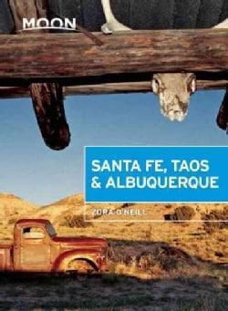 Moon Santa Fe, Taos & Albuquerque (Paperback)