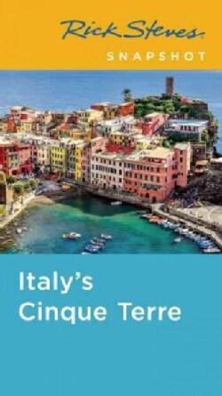 Rick Steves Snapshot Italy's Cinque Terre (Paperback)