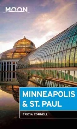 Moon Minneapolis & St. Paul (Paperback)