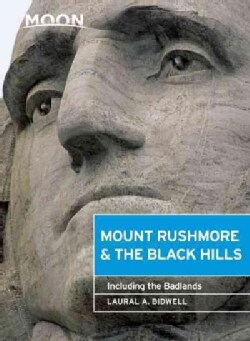 Moon Mount Rushmore & the Black Hills: Including the Badlands (Paperback)