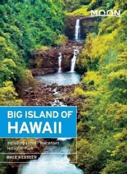 Moon Big Island of Hawaii: Including Hawaii Volcanoes National Park (Paperback)