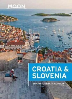 Moon Handbook Croatia & Slovenia (Paperback)