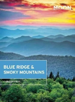 Moon Blue Ridge & Smoky Mountains (Paperback)