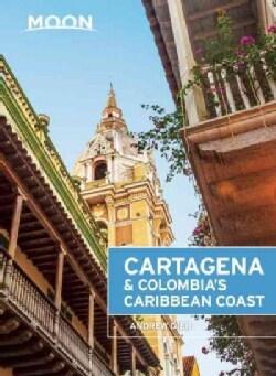 Moon Cartagena & Colombia's Caribbean Coast (Paperback)