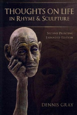 Thoughts on Life in Rhyme & Sculpture (Paperback)