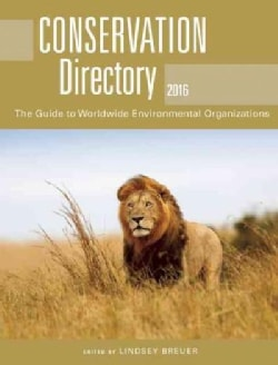 Conservation Directory 2017: The Guide to Worldwide Environmental Organizations (Paperback)