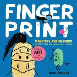Fingerprint Monsters and Dragons: And 100 Other Adventurous Creatures (Paperback)