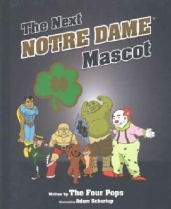The Next Notre Dame Mascot (Hardcover)