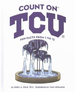 Count on TCU: Fun Facts from 1 to 12 (Hardcover)