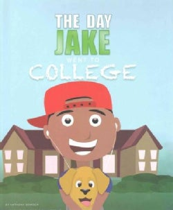 The Day Jake Went to College (Hardcover)