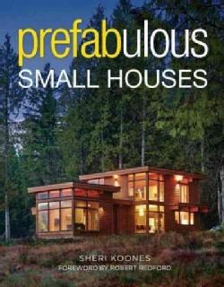 Prefabulous Small Houses (Hardcover)